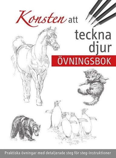 bokomslag Konsten att teckna djur : övningsbok