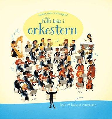 bokomslag Fullt blås i orkestern!