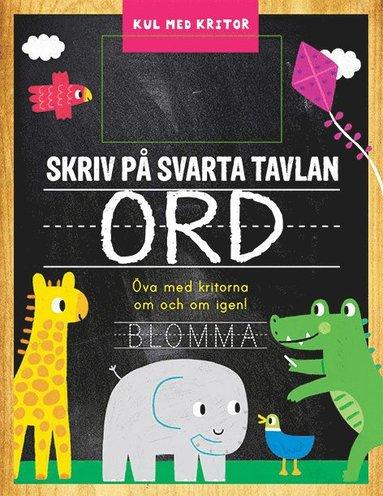 bokomslag Skriv på svarta tavlan : ord