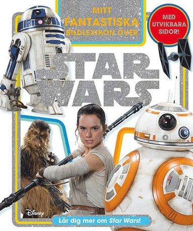 bokomslag Mitt fantastiska bildlexikon över Star Wars