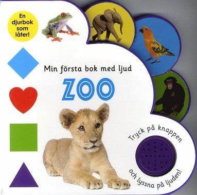 bokomslag Min första bok med ljud. Zoo