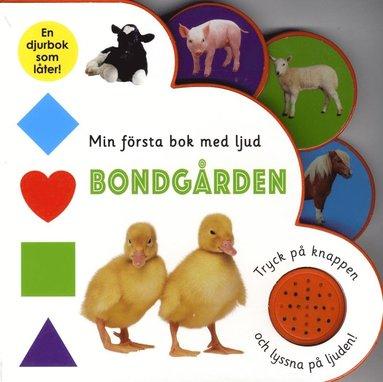 bokomslag Min första bok med ljud. Bondgården