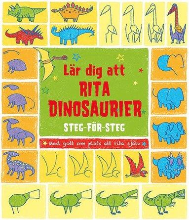bokomslag Lär dig att rita dinosaurier steg-för-steg
