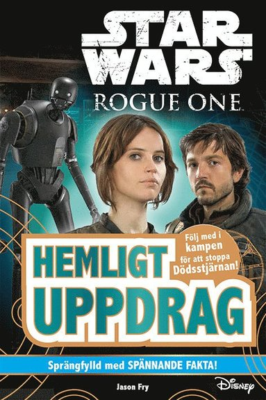 bokomslag Star Wars. Rogue One : hemligt uppdrag