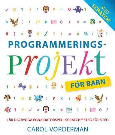 bokomslag Programmeringsprojekt för barn : lär dig programmera i Scratch