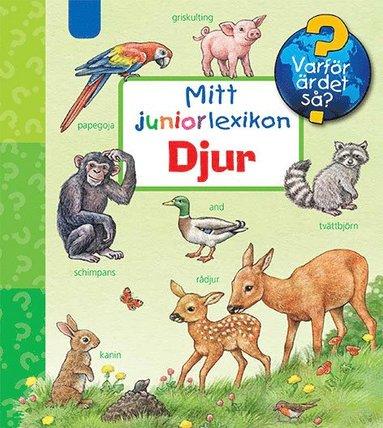 bokomslag Mitt juniorlexikon : djur