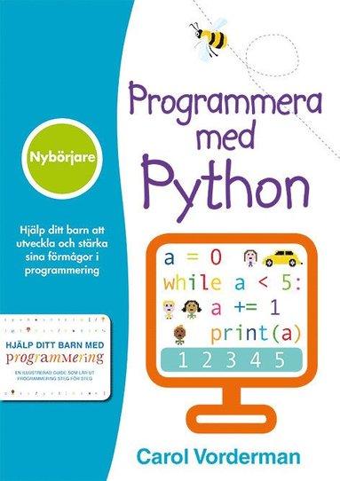 bokomslag Programmera med Python : nybörjare