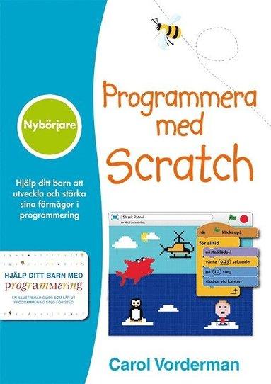 bokomslag Programmera med Scratch : nybörjare