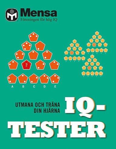 bokomslag IQ-tester : utmana och träna din hjärna