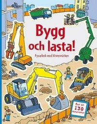 bokomslag Bygg och lasta : pysselbok med klistermärken