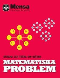 Mensa. Matematiska problem : utmana och träna din hjärna