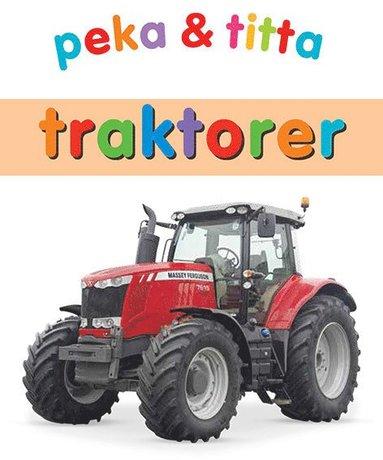 bokomslag Peka & titta : traktorer