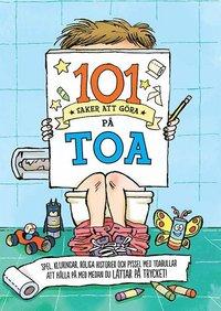 bokomslag 101 saker att göra på toa