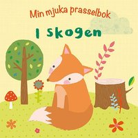 bokomslag Min mjuka prasselbok : i skogen
