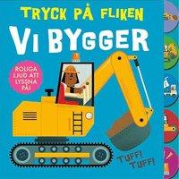 bokomslag Tryck på fliken: Vi bygger!