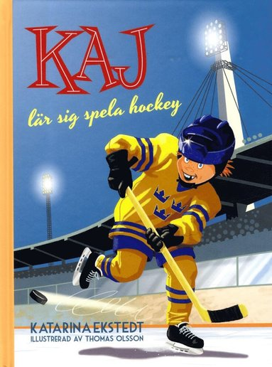 bokomslag Kaj lär sig spela hockey