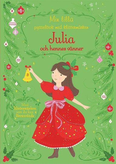 bokomslag Min lilla pysselbok med klistermärken: Julia och hennes vänner