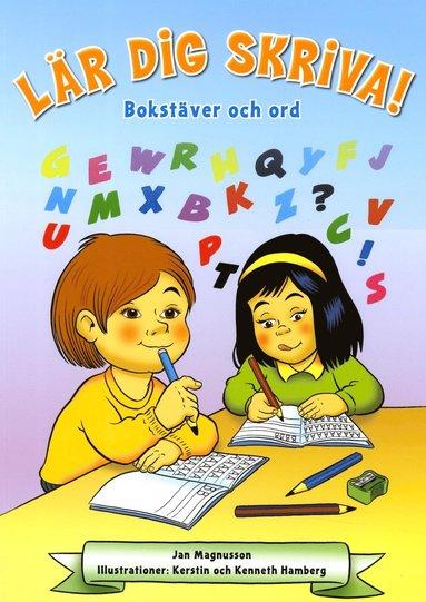 bokomslag Lär dig skriva! : bokstäver och ord