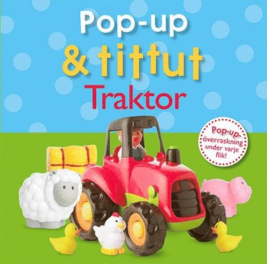 bokomslag Pop-up & tittut : traktor