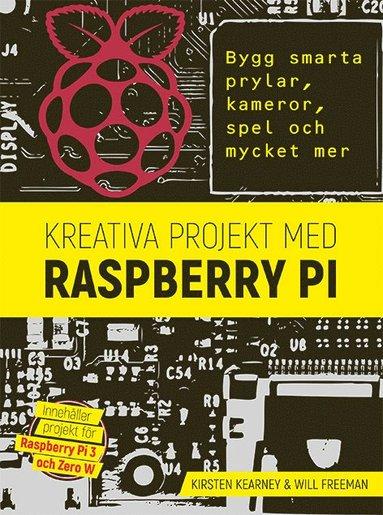 bokomslag Kreativa projekt med Raspberry Pi