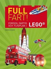 bokomslag Full fart! : fordon, fartyg och flygplan i Lego