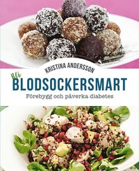 bokomslag Bli blodsockersmart : förebygg och påverka diabetes