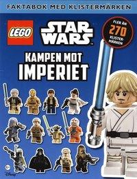 bokomslag Lego Star Wars. Kampen mot imperiet Faktabok med klistermärken