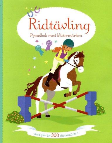 bokomslag Ridtävling : pysselbok med klistermärken