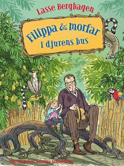 Filippa & morfar i djurens hus 1
