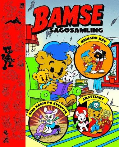 bokomslag Bamse sagosamling. Bamse och Reinard Räv ; Bamse och Nina Kanin på äventyr ; Bamse på skattjakt