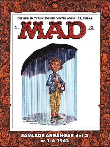 bokomslag MAD - samlade årgångar. Del 3, Nr 1-6 1962