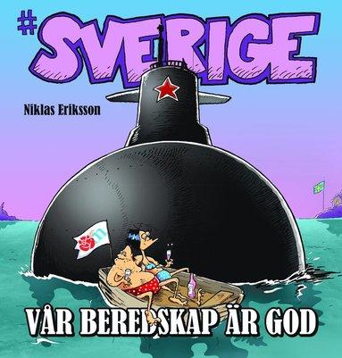 bokomslag #Sverige. Vår beredskap är god