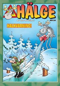 Hälge album 24 : Halkvarning!