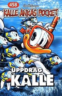 bokomslag Kalle Ankas Pocket, nr 458. Uppdrag Kalle