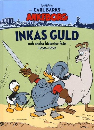 bokomslag Carl Barks Ankeborg. Inkas guld och andra historier från 1958-1959