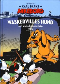 bokomslag Carl Barks Ankeborg. Waskervilles hund och andra historier från 1960