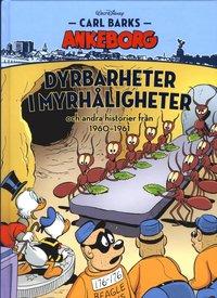 bokomslag Carl Barks Ankeborg. Dyrbarheter i myrhåligheter och andra historier från 1960-1961