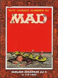 bokomslag MAD - samlade årgångar. Del 4, Nr 1-6 1963