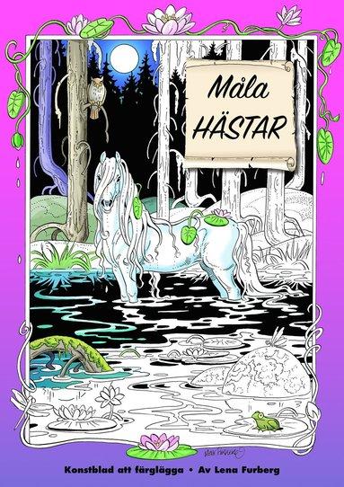 bokomslag Måla hästar (lösa ark i mapp)