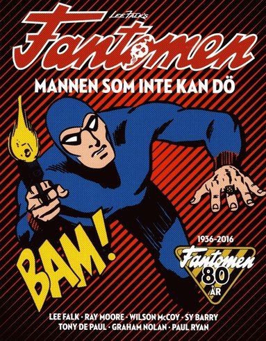 bokomslag Fantomen : mannen som inte kan dö - Fantomen 80 år 1936-2016