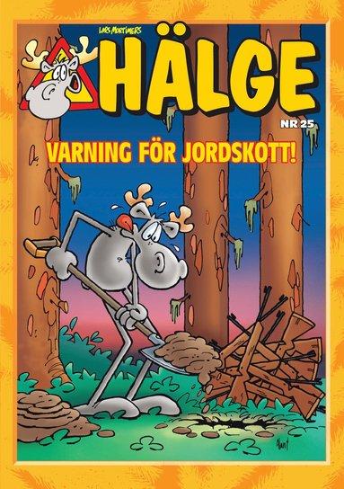 bokomslag Hälge. Varning för jordskott! Julalbum nr 25