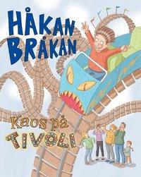 Håkan Bråkan : kaos på tivolit