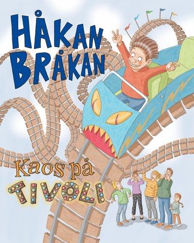 bokomslag Håkan Bråkan : kaos på tivolit