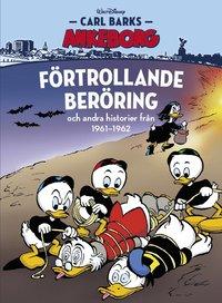 bokomslag Carl Barks Ankeborg. Förtrollande beröring och andra historier fr 1961-1962