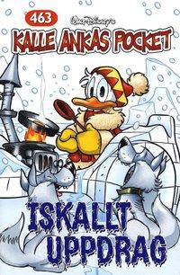bokomslag Kalle Ankas Pocket, nr 463. Iskallt uppdrag