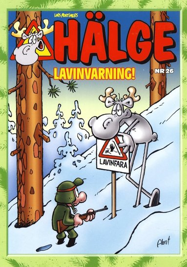 bokomslag Hälge. Lavinvarning!