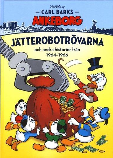 bokomslag Jätterobotrövarna och andra historier från 1964-1966
