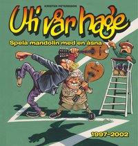 bokomslag Uti vår hage : spela mandolin med en åsna 1997-2002