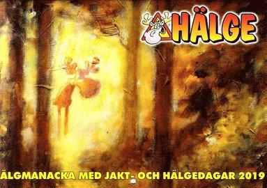 bokomslag Hälge Almanacka 2019 Älgmanackan med jakt- och Hälgedagar 2019