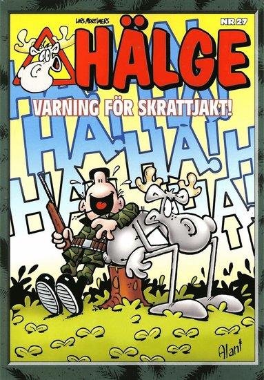 bokomslag Hälge. Varning för skrattjakt!